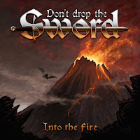 "Don't Drop the Sword - ""Into the Fire"" (ep)"