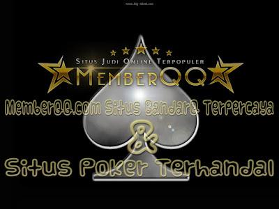 MemberQQ.com, BandarQ, Situs BandarQ Terpercaya, Situs Poker Online, Situs Judi Online Terpercaya, Bandar Poker Terpercaya