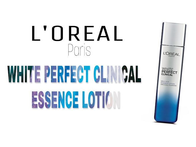 Review L'Oreal Paris White Perfect Clinical Essence Lotion