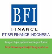 Lowongan Kerja Terbaru PT BFI Finance Indonesia
