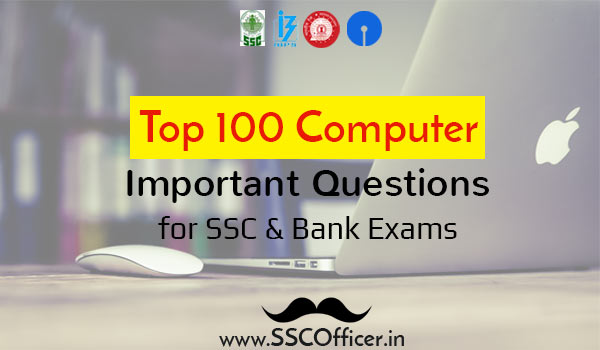 [PDF] Top 100 Important Computer GK GS Questions for SSC CGL/CHSL & Bank PO/Clerk Exams - Download - SSC Officer