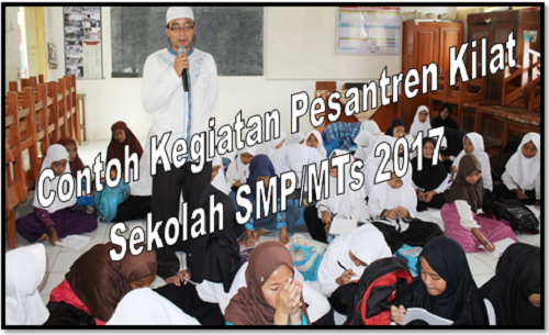 Contoh Kegiatan Pesantren Kilat Sekolah SMP/MTs 2017