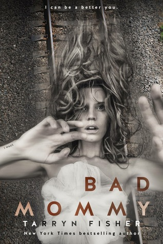 https://www.goodreads.com/book/show/31415712-bad-mommy