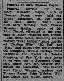 Newspaper clipping of the funeral held 6 October 1938 for Mrs. Mary Elizabeth (Klein) (Dixon) Payne. Services at Mount Zion Chapel. Burial at Evergreen Cemetery. Bearers were Harry Wimmer, Andrew and Thomas Payne, John Webster, Wallace Dixon and Milton Moore.