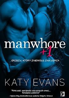 Manwhore +1 - Katy Evans (PRZEDPREMIEROWO)
