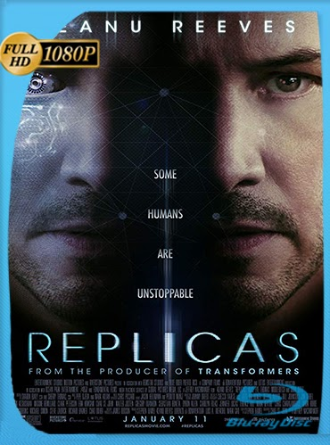 Replicas (2018) HD [1080p] Latino 2.0 [GoogleDrive] MacacoupHD