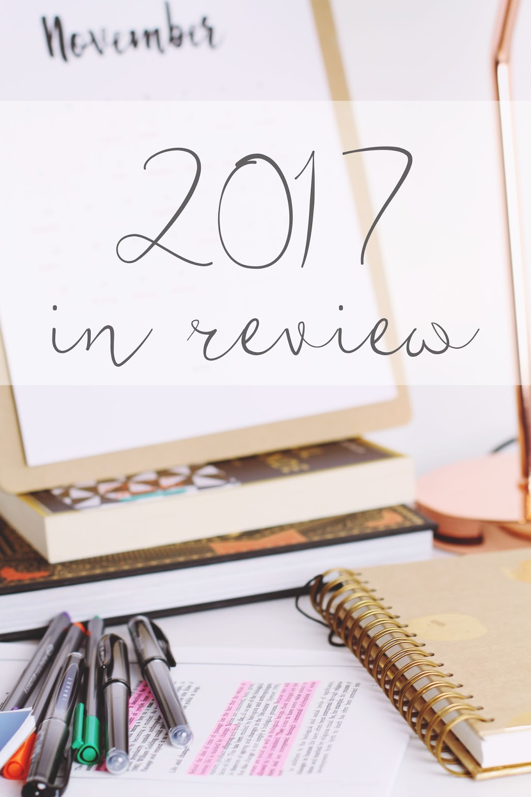 2017 blog and life goals reviewed