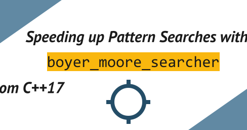 Speeding up Pattern Searches with Boyer-Moore Algorithm from C++17