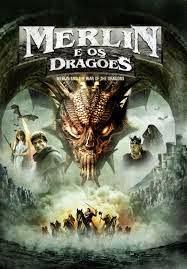 Merlin e os Dragões Dublado