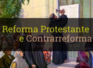 reforma protestantes contrarreforma resumo causas consequências o que foi 95 teses Lutero