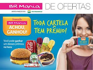 """Promoção """"BR Mania Achou, Ganhou!"""""""