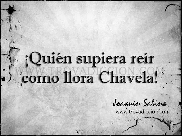 Quién supiera reír como llora Chavela