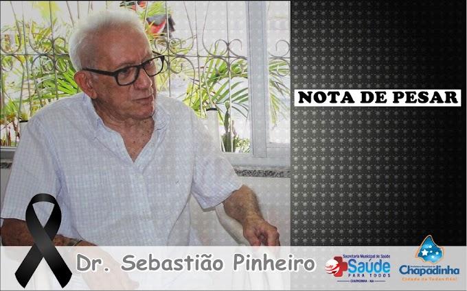 Em nota de pesar Secretaria Municipal de Saúde de Chapadinha lamenta morte do médico Sebastião Pinheiro.
