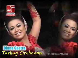 Tarling Cirebonan -  Diana Sastra