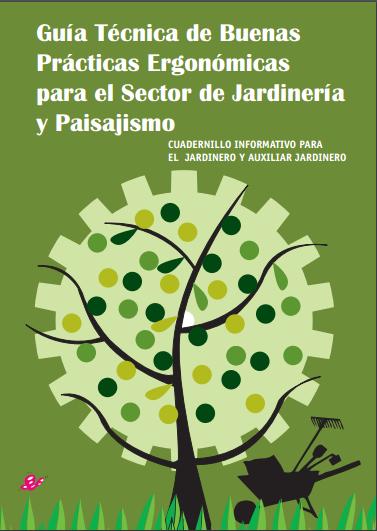 Buenas practicas ergon micas para jardiner a y paisajismo - Libros sobre jardineria ...