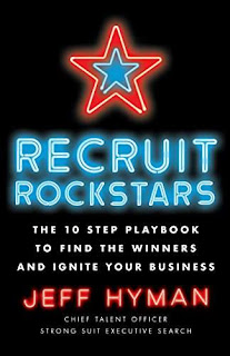 Recruit Rockstars - nonfiction business by Jeff Hyman
