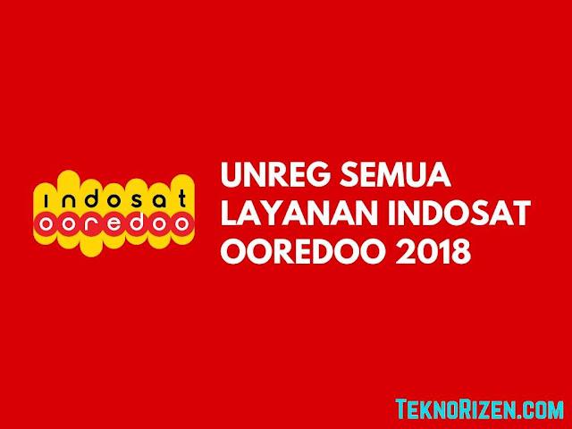 embel akan mendapatkan hadiah atau hal lainnya Tutorial UNREG Semua Layanan Indosat Ooredoo Terbaru 2019