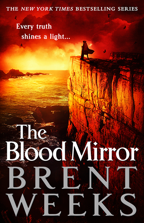 The Blood Mirror by Brent Weeks