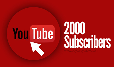 Buy 2000 YouTube Subscribers