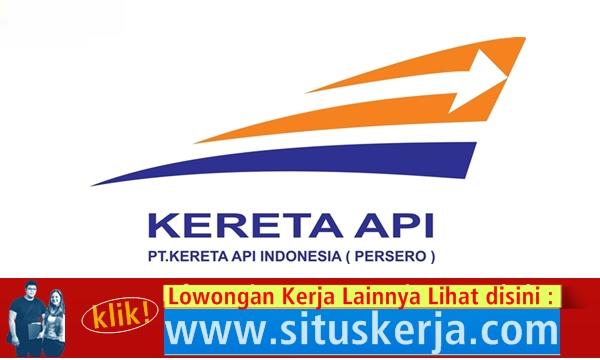Lowongan Kerja Pegawai PKWT PT. Kereta Api Indonesia (Persero)