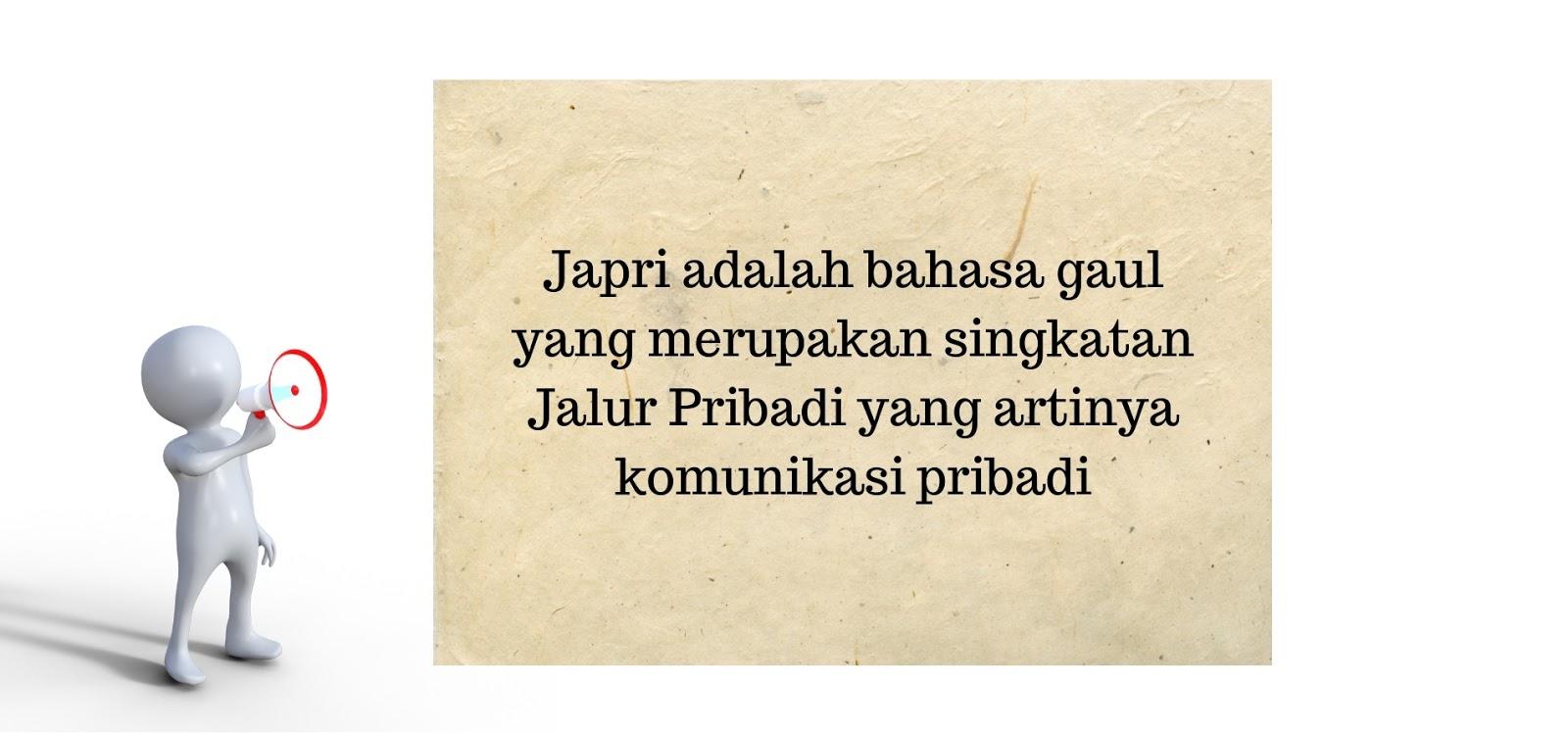 Japri adalah bahasa gaul