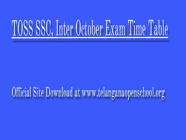 TOSS SSC, Inter October Exam Time Table Download at www.telanganaopenschool.org