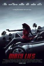Dirty Lies 2015 watch full english movie