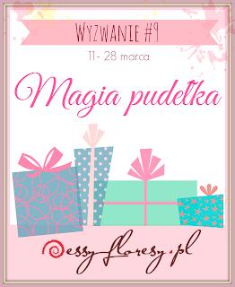 http://essy-floresy.blogspot.com/2016/03/wyzwanie-9-magia-pudeka.html