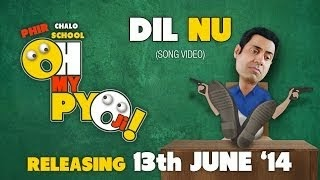 DIL NU SONG LYRICS & VIDEO | MANINDER BUTTAR | OH MY PYO JI
