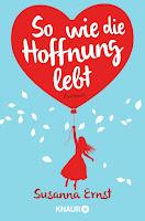 https://www.amazon.de/So-wie-die-Hoffnung-lebt/dp/3426519054/ref=sr_1_1?ie=UTF8&qid=1487398329&sr=8-1&keywords=Susanna+Ernst