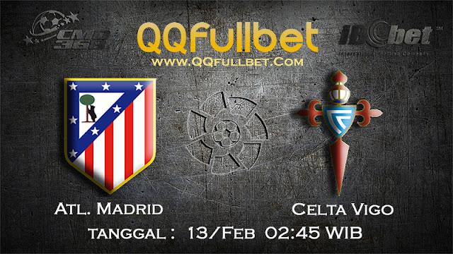 PREDIKSIBOLA - PREDIKSI TARUHAN ATL.MADRID VS CELTA VIGO 13 FEBRUARI 2017 (LA LIGA SPANYOL)