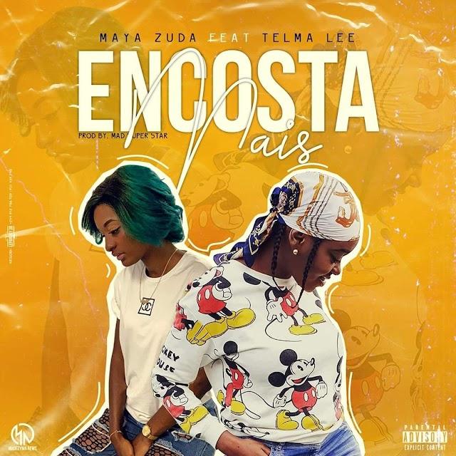 Maya Zuda - Encosta Mais (Feat. Telma Lee)  (Afro Funk) [Download]