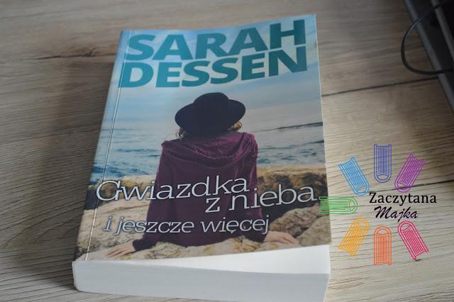 """Recenzja #137 - Sarah Dessen """"Gwiazdka z nieba i jeszcze więcej"""""""