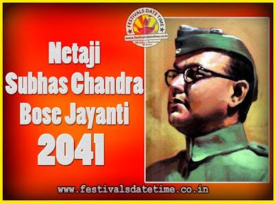 2041 Netaji Subhas Chandra Bose Jayanti Date, 2041 Subhas Chandra Bose Jayanti Calendar