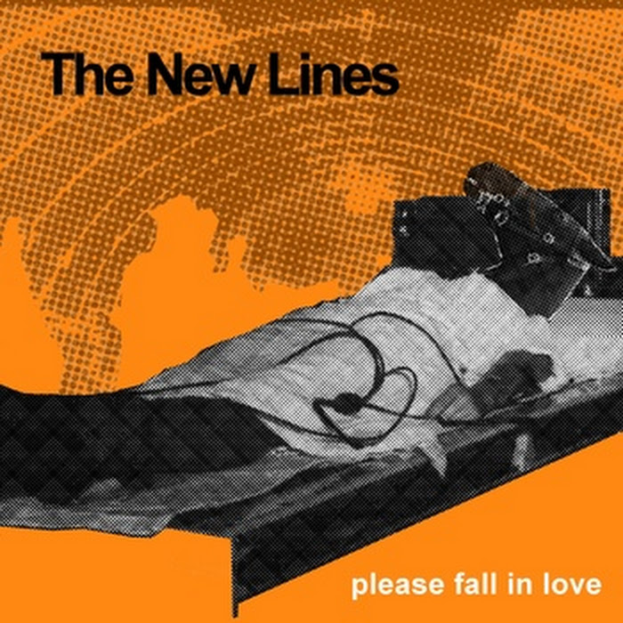 The New Lines - Please Fall In Love / A Lonely Industry