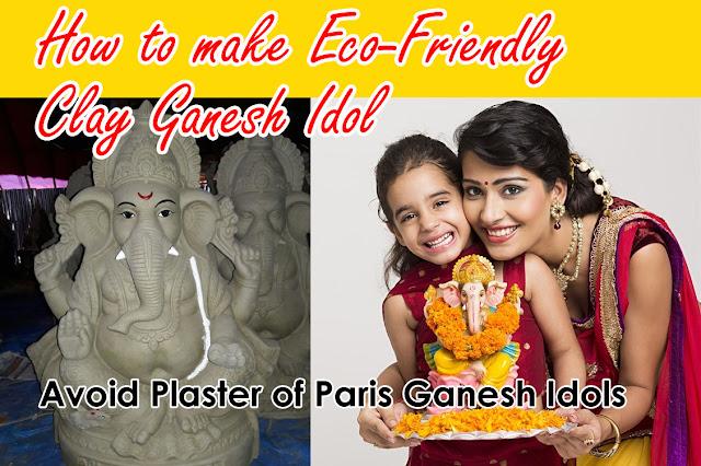 How To Make Eco-Friendly Clay Ganesh Idols