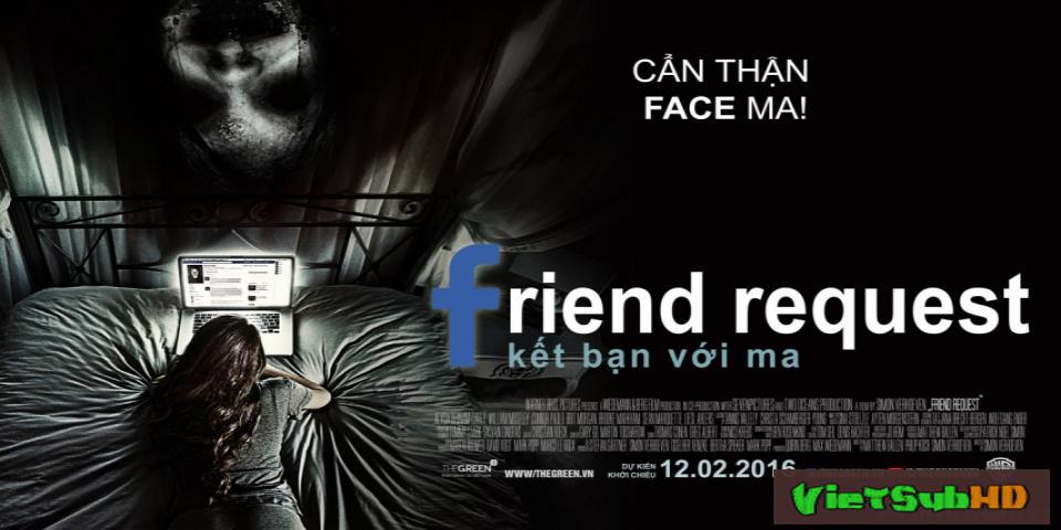 Phim Kết bạn với ma VietSub HD | Friend Request 2016