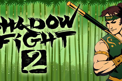 Download Shadow Fight 2 Mod Apk v1.9.29 Full Hack (Unlimited Money) Offline Terbaru 2017