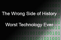 Worst Technology