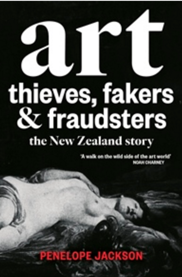 Book Covers Nz ~ New art crime book thieves fakers fraudsters the