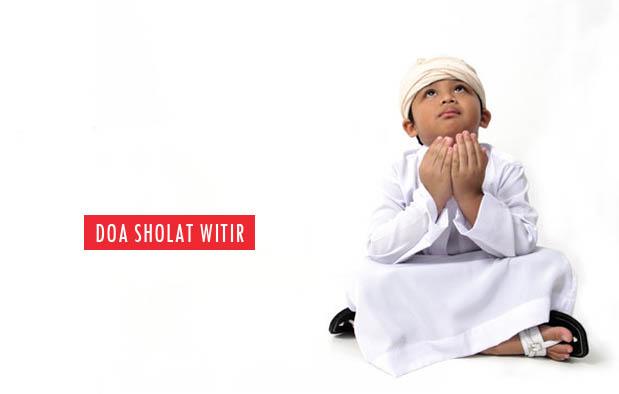 Bacaan Doa Sholat Witir (Qunut)