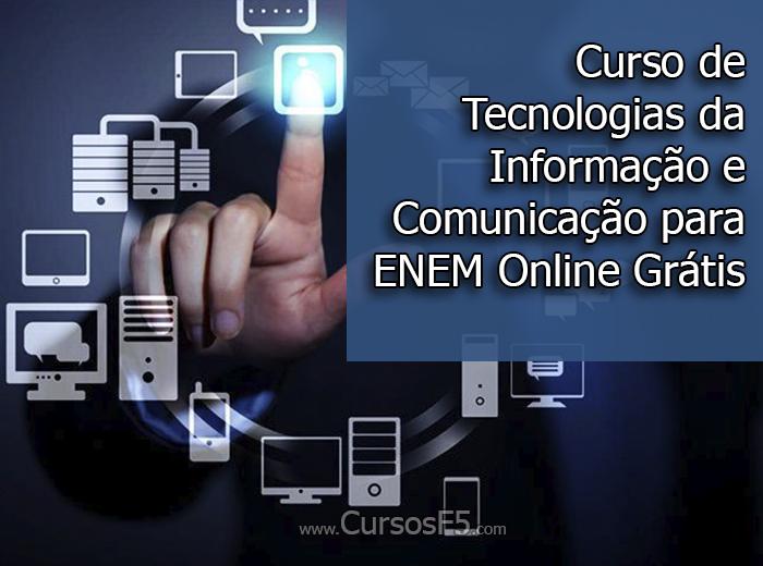 Curso de Tecnologias da Informação e Comunicação para ENEM Online Grátis
