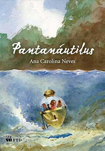 Pantanáutilus - Ana Carolina Neves