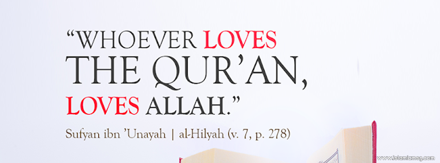 Love the Quran, Loves Allah