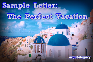 https://argutelegacy.blogspot.com/2019/03/b2-sample-letter-perfect-vacation.html