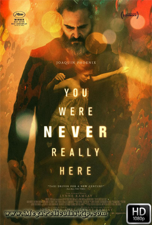 En Realidad Nunca Estuviste Aqui [1080p] [Castellano-Ingles] [MEGA]