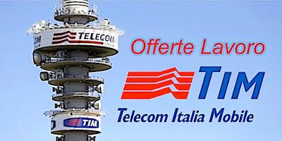 Offerte lavoro TIM - Telecom Italia per nuovi dipendenti