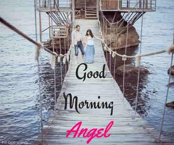 wonderful good morning angel