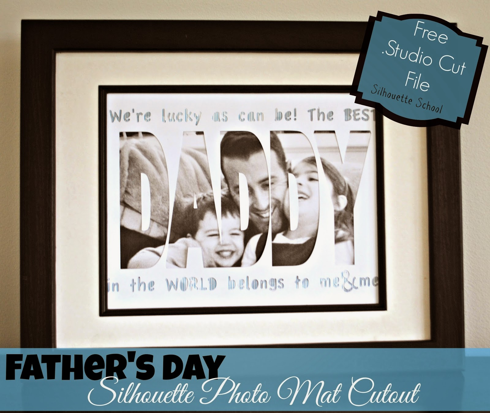 Silhouette Studio, free cut file, Daddy card, Father's Day, Silhouette tutorial