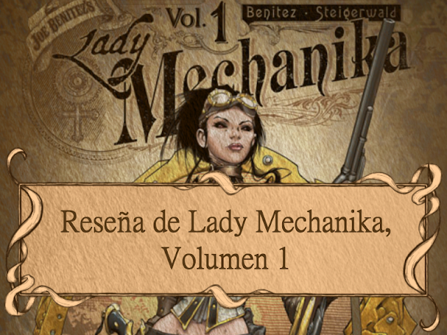 Reseña de Lady Mechanika: Volumen 1